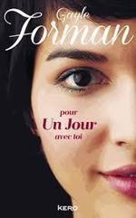Gayle Forman, Pour un jour avec toi | Gayle Forman | Scoop.it