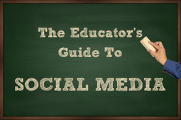 The Educator's Guide to Social Media | Cool School Ideas | Scoop.it