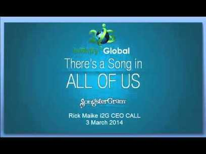 Company Call - I2G CEO Rick Maike Mar 3 2014 | Infinity 2 Global Media | Infinity 2 Global | Scoop.it