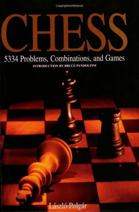 Problems, Combinations and Games – László Polgár, Bruce Pandolfini | Chess on the net | Scoop.it