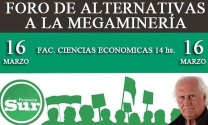 "Argentina / Proyecto Sur /""Alternativas a la Megaminería"" 