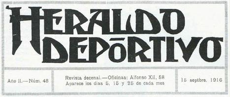 El Heraldo Deportivo. 15 de septiembre de 1.916   Temas de interés   Scoop.it