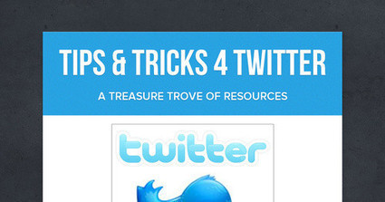 Tips & Tricks 4 Twitter | Ed Tech | Scoop.it