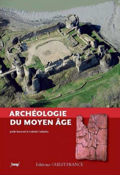 Déconstruction archéologique du Moyen Âge - L'Humanité | Monde médiéval | Scoop.it