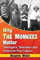 """From the Index… The S's – """"Why The Monkees Matter"""" – Rosanne Welch, Ph.D 