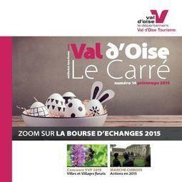Le Carré #14 - Bulletin d'information du tourisme en Val d'Oise vient de paraitre ! | Médias sociaux et tourisme | Scoop.it