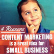 4 Reasons Why Content Marketing is a Great Idea | Content Marketing and Storytelling | Scoop.it