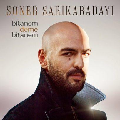 Soner Sarıkabadayı – Bitanem Deme Bitanem | Türkçe Müzik Dinle | kareay.com | Scoop.it