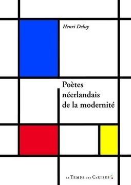 Présentation et lecture de poètes d'expression néerlandaise récemment traduits en français. | De llibres... | Scoop.it