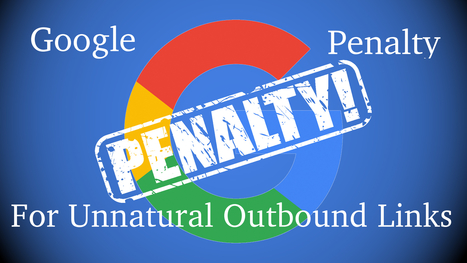 Outbound Link Penalty: Types And Methods To Fix Them | Digital Marketing News | Scoop.it