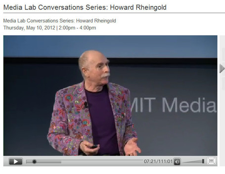 Media Lab Conversations Series: Howard Rheingold | MIT Media Lab | 21st Century Information Fluency | Scoop.it