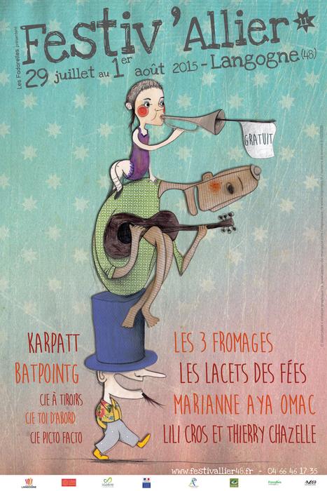 Festiv' 2015 - Festival en Lozère de musiques actuelles, scène française et arts du cirque à Langogne - Festivallier 48   L'actualité des festivals en Languedoc-Roussillon : musique et littérature   Scoop.it