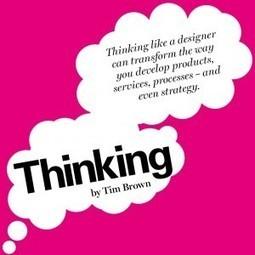Qu'est ce que le Design Thinking ? | Ergonomie, Expérience Utilisateur, Design Thinking | UX User experience | Scoop.it