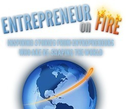 EntrepreneurOnFire Business Podcasts - Daily podcast interviews with today's most successful Entrepreneurs | Start a Side Business while Working | Scoop.it