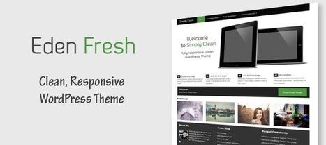 Eden Fresh - Responsive Corporate WordPress Theme - WP Eden | WordPress | Scoop.it