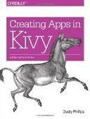 Creating Apps in Kivy - PDF Free Download - Fox eBook | python | Scoop.it