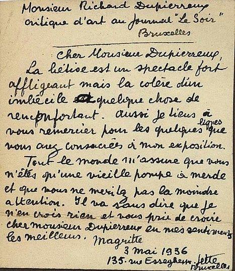 """Lettre de René Magritte à Richard Dupierreux:""""Vous n'êtes qu'une vieille pompe à merde.""""   Merveilles - Marvels   Scoop.it"""