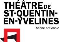 Théâtre de Saint-Quentin-en-Yvelines | Nouvelles Technologies et Culture | Scoop.it