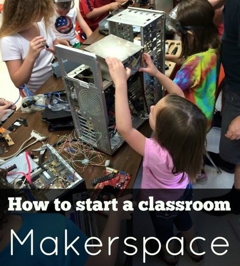 Curious about classroom #Makerspaces? Here's how to get started. - The Corner Stone | Libraries and education futures | Scoop.it