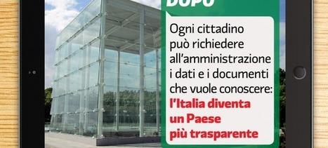 Decreto trasparenza: senza modifiche drastiche non è un vero FOIA | Foia4Italy | #FOIA4Italy: accesso civico e #opendata ai cittadini | Scoop.it