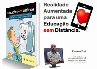 Educação sem Distância - Blog do Romero Tori: Games e Realidade Aumentada para uma Educação sem Distância | Tecnologias e Educação | Scoop.it