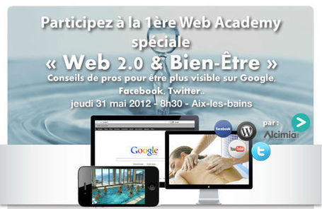 Invitation à la Web Academy spécial Bien Être ! | web@home    web-academy | Scoop.it