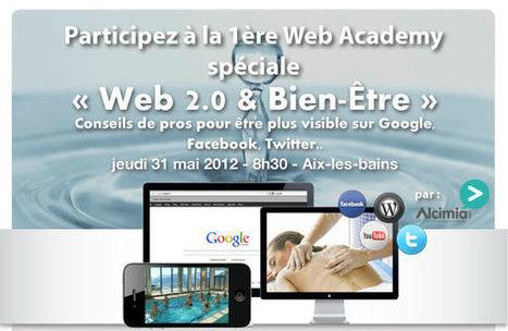 Invitation à la Web Academy spécial Bien Être ! | web@home    web-academy | Scoop.it