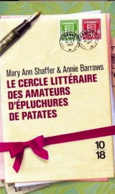 Ma grande librairie : Le Cercle littéraire des amateurs d'épluchures de patates de Mary Ann Shaffer et AnnieBarrows. | Litterature:les meilleurs livres à découvrir! | Scoop.it