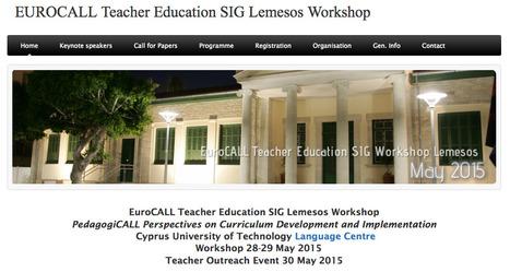 EUROCALL Teacher Education SIG Lemesos Workshop | TELT | Scoop.it