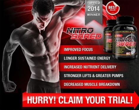 Nitro Shred - Absolutely Get Free Trial Available ! | product are natural safe herbal and pure | Scoop.it
