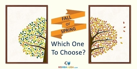 Should I enroll for Fall or Spring? | Profile Evaluation| University Search| Discussion Forum | Scoop.it
