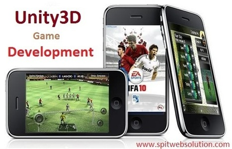 How to Develop Games Using Unity3D Platform? - SPITWebsolution | iPhone Apps Development | Scoop.it