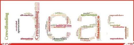 Principales plataformas de crowdfunding nacionales e internacionales | Economía del Bien Común | Scoop.it