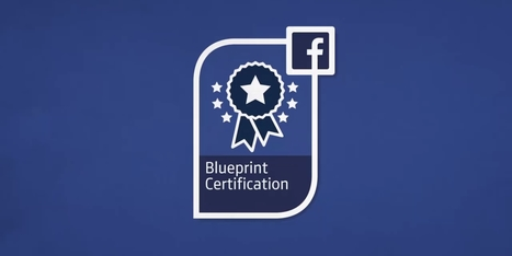 Vous pourrez bientôt devenir professionnel certifié Facebook, mention Achat ou Planification | Social media | Scoop.it