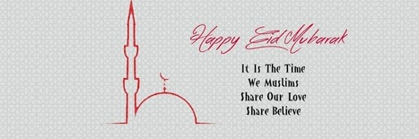 Special Happy Eid Al Fitr 2016 Messages & facebook covers | World Important days and Events | Scoop.it