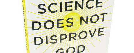 Book Review: 'Why Science Does Not Disprove God' by Amir D. Aczel - Wall Street Journal | Science | Scoop.it