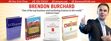 Brendon Burchard, Author of The Charge and The Millionaire Messenger | Building the Digital Business | Scoop.it