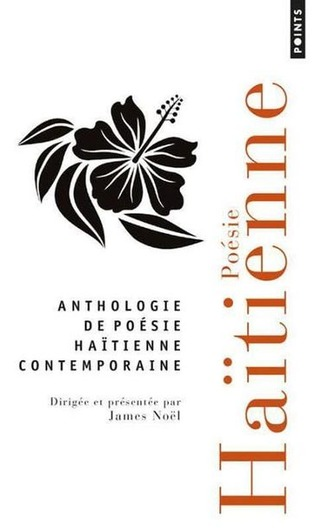 (parution) « Anthologie de poésie haïtienne contemporaine » | Poezibao | Scoop.it