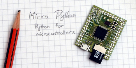 Micro Python - Python for microcontrollers | Dream Code Build | Scoop.it