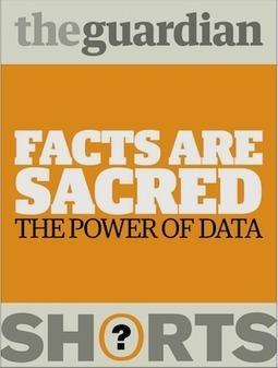 Periodismo de datos: Facts are Sacred - Amphibia | Periodismohipertextual | Scoop.it