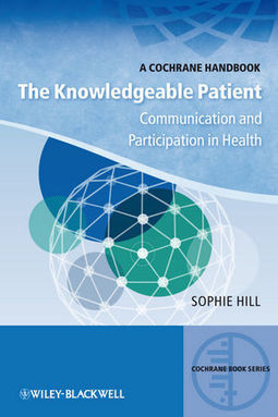 Wiley: The Knowledgeable Patient: Communication and Participation in Health | diabetes and more | Scoop.it