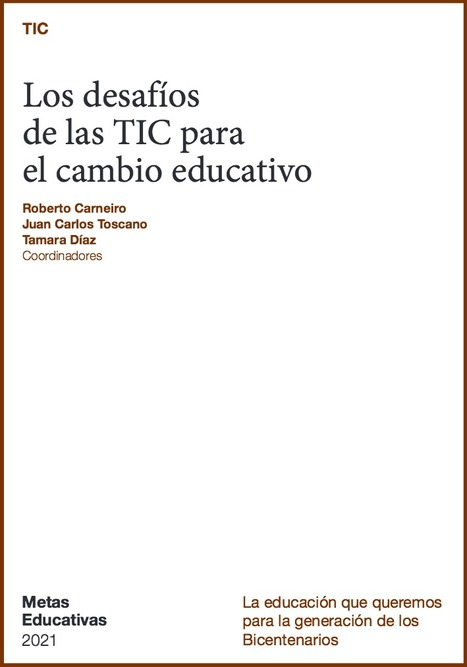 [eBook] Los desafíos de las TIC para el cambio educativo | Revista de la Biblioteca | Scoop.it