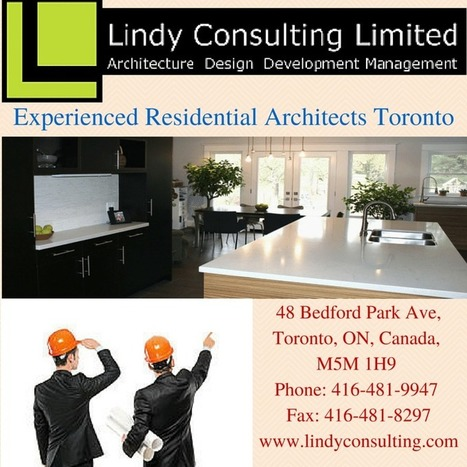 Experienced Residential Architects Toronto | Residential Architects Toronto | Scoop.it