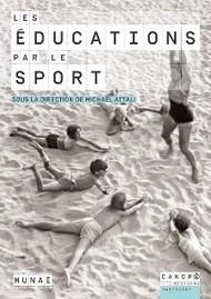 Les éducations par le sport - Réseau Canopé | Actualités du Musée national de l'éducation | Scoop.it
