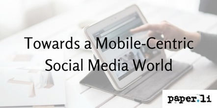 Towards a Mobile-Centric Social Media World   Location Based Marketing   Scoop.it
