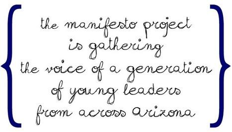 The Manifesto Project | Arizona | Personal Life Style | Scoop.it