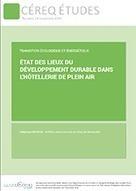 Etat des lieux du développement durable dans l'hôtellerie de plein air / Céreq Etudes / publications / accueil - Céreq - Centre d'études et de recherches sur les qualifications | Emploi formation | Scoop.it