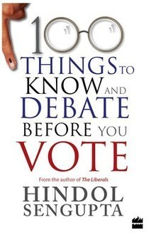 100 THINGS TO KNOW AND DEBATE BEFORE YOU VOTE (PAPERBACK) | Biography  Autobiography | Scoop.it