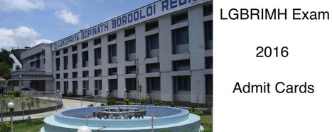 LGBRIMH Admit Cards 2015, Exam Date (Hall Tickets) | Examination Date | Education News | Scoop.it
