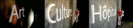 Film Art, Culture, Hôpital | Culture & Santé | Scoop.it